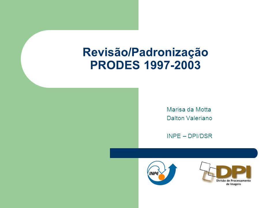 Revisão/Padronização PRODES 1997-2003