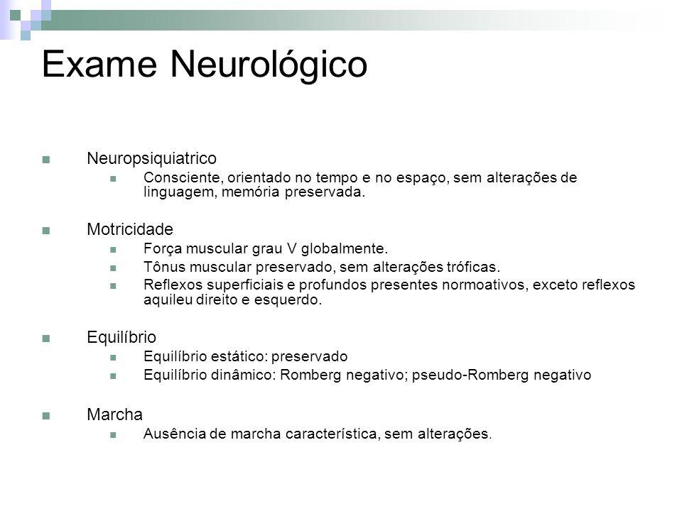 Exame Neurológico Neuropsiquiatrico Motricidade Equilíbrio Marcha
