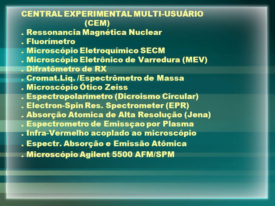 CENTRAL EXPERIMENTAL MULTI-USUÁRIO (CEM) .