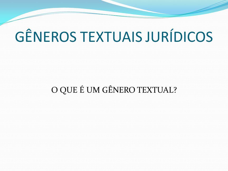 GÊNEROS TEXTUAIS JURÍDICOS