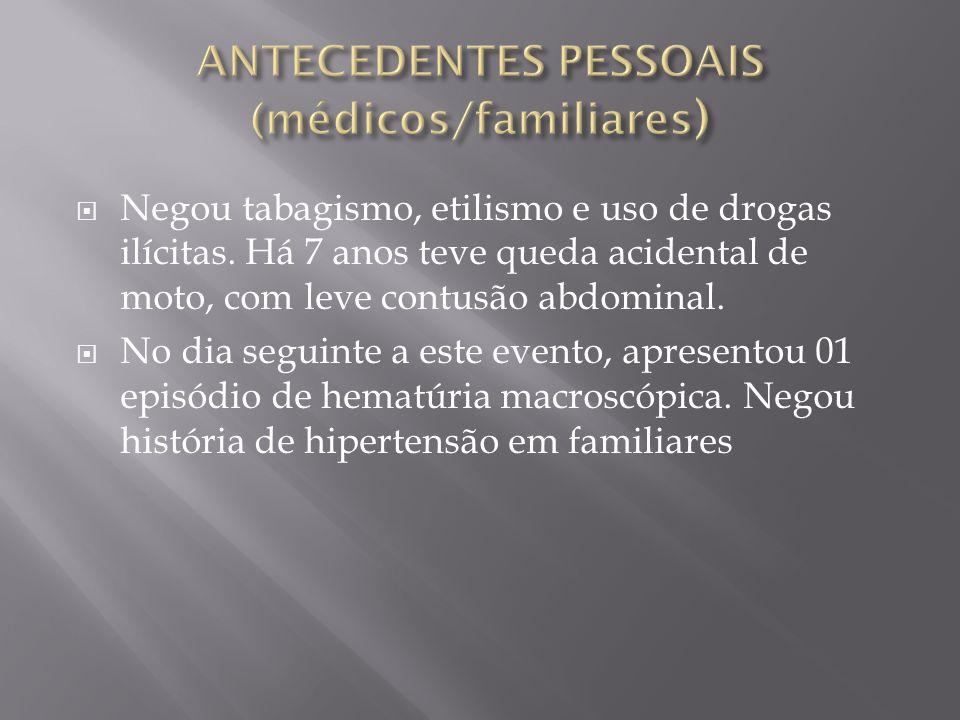 ANTECEDENTES PESSOAIS (médicos/familiares)