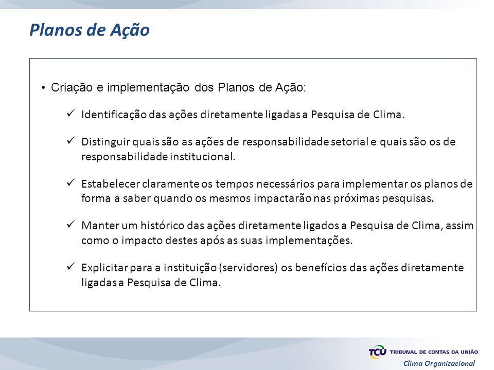 Planos de Ação Criação e implementação dos Planos de Ação: