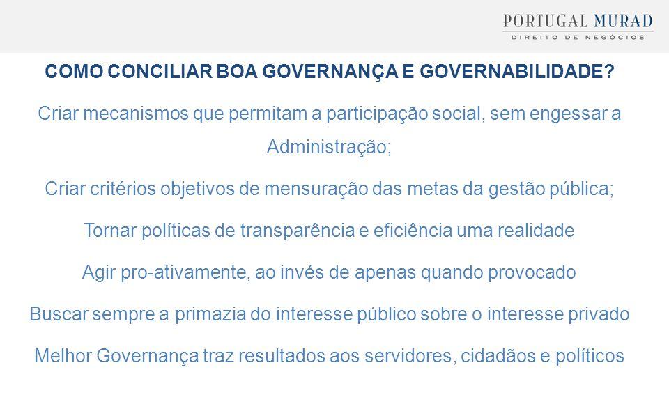 COMO CONCILIAR BOA GOVERNANÇA E GOVERNABILIDADE