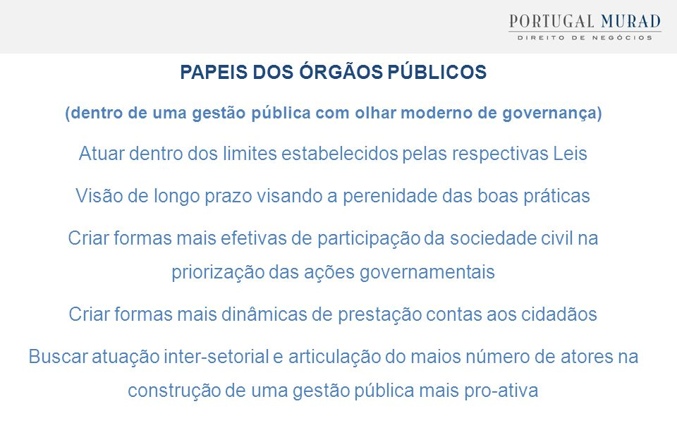 PAPEIS DOS ÓRGÃOS PÚBLICOS