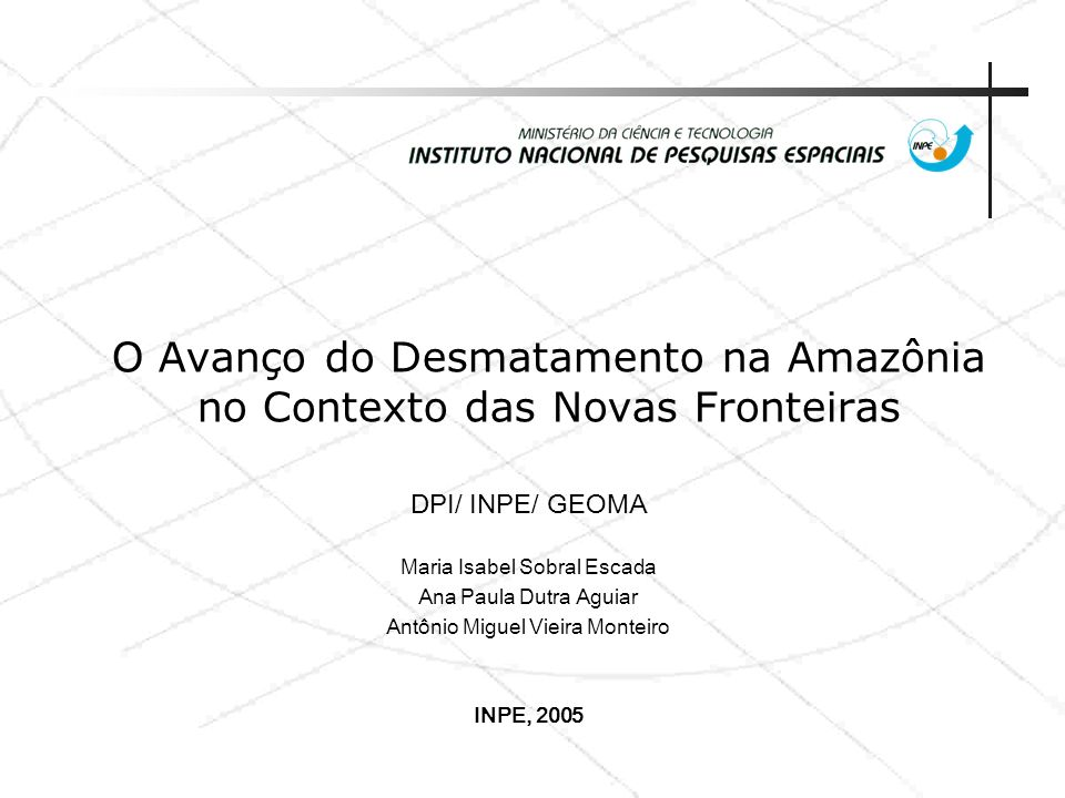 O Avanço do Desmatamento na Amazônia no Contexto das Novas Fronteiras