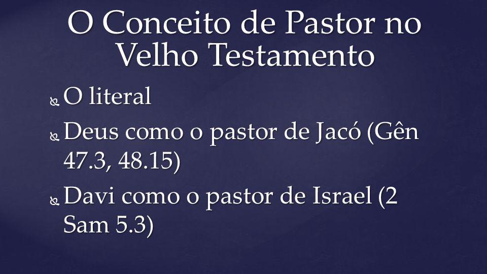 O Conceito de Pastor no Velho Testamento