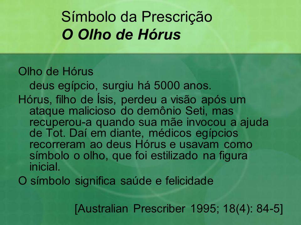Símbolo da Prescrição O Olho de Hórus