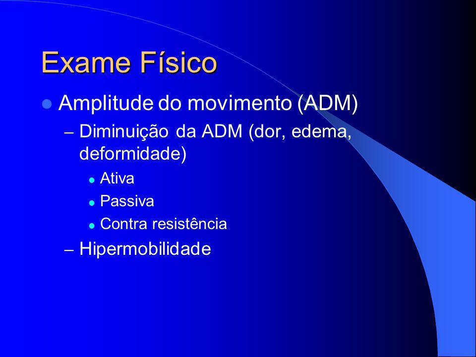 Exame Físico Amplitude do movimento (ADM)