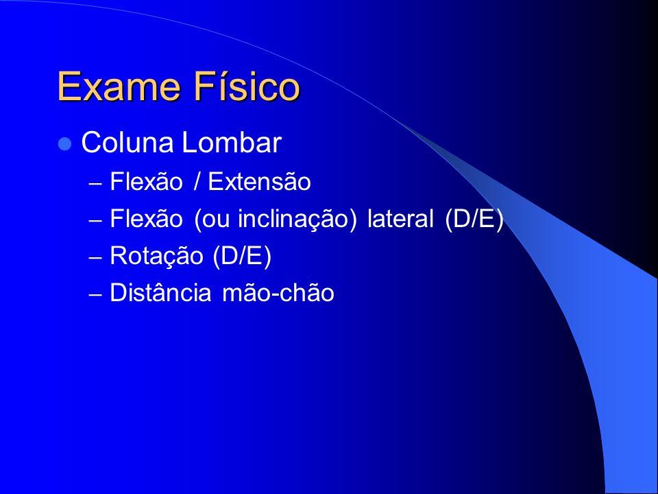 Exame Físico Coluna Lombar Flexão / Extensão