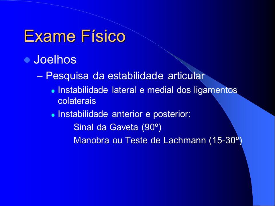Exame Físico Joelhos Pesquisa da estabilidade articular