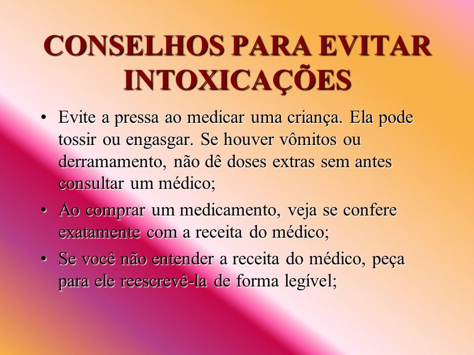 CONSELHOS PARA EVITAR INTOXICAÇÕES