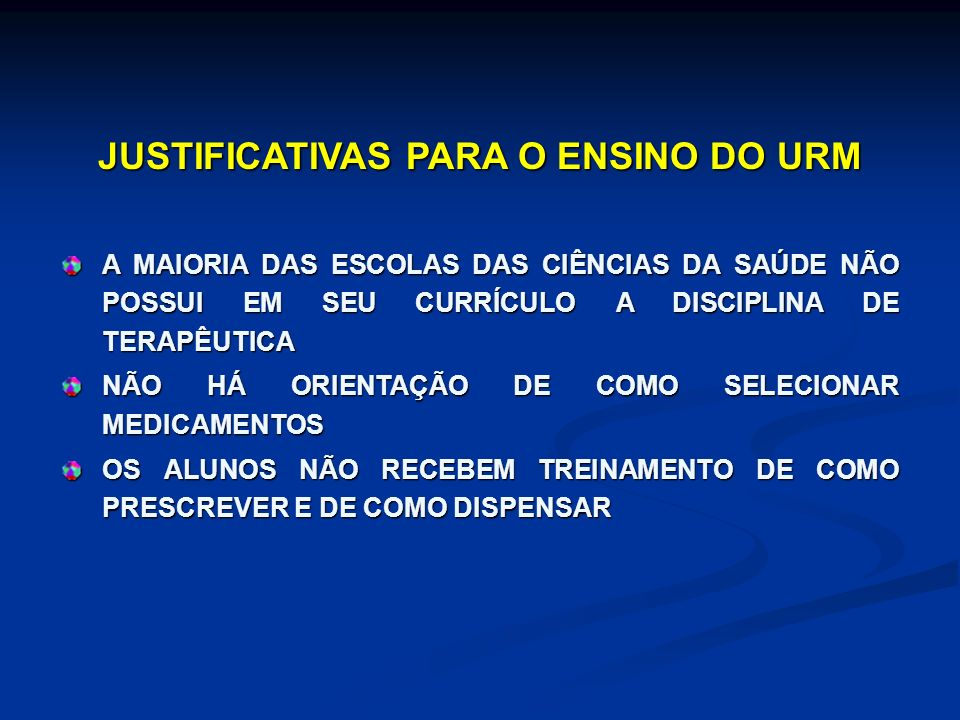 JUSTIFICATIVAS PARA O ENSINO DO URM