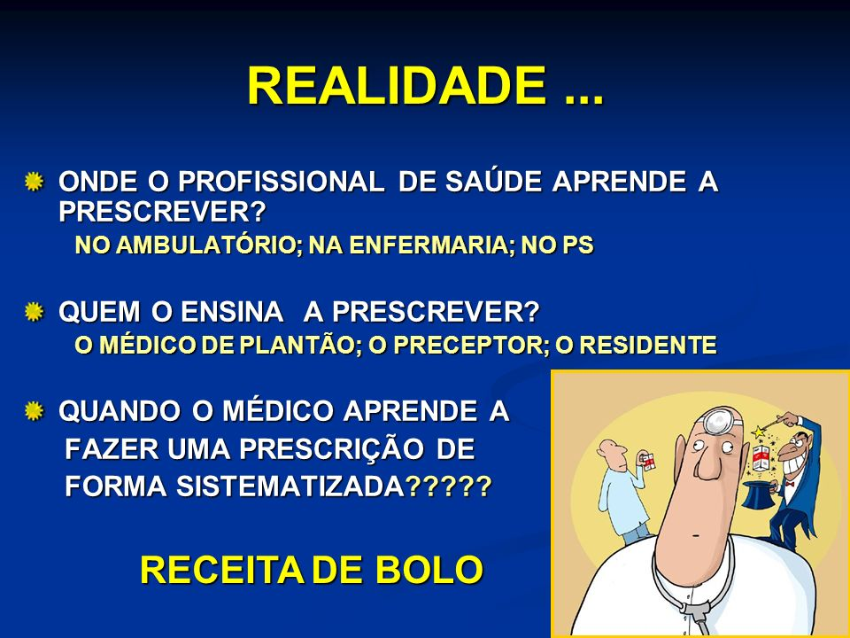 REALIDADE ... RECEITA DE BOLO