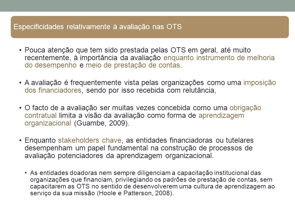 Especificidades relativamente à avaliação nas OTS