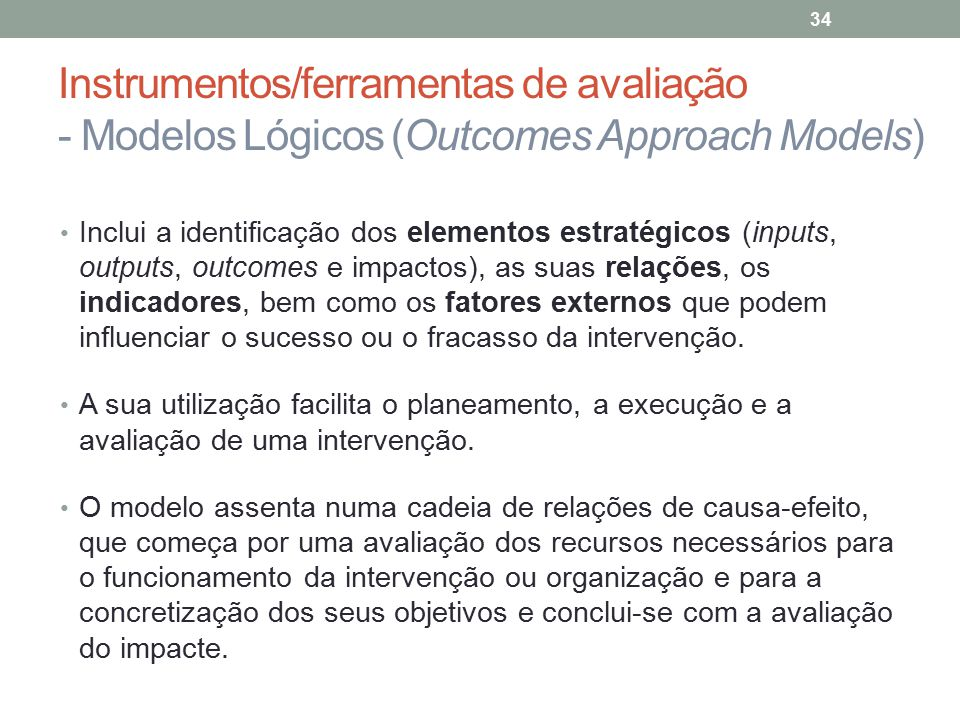 Instrumentos/ferramentas de avaliação - Modelos Lógicos (Outcomes Approach Models)