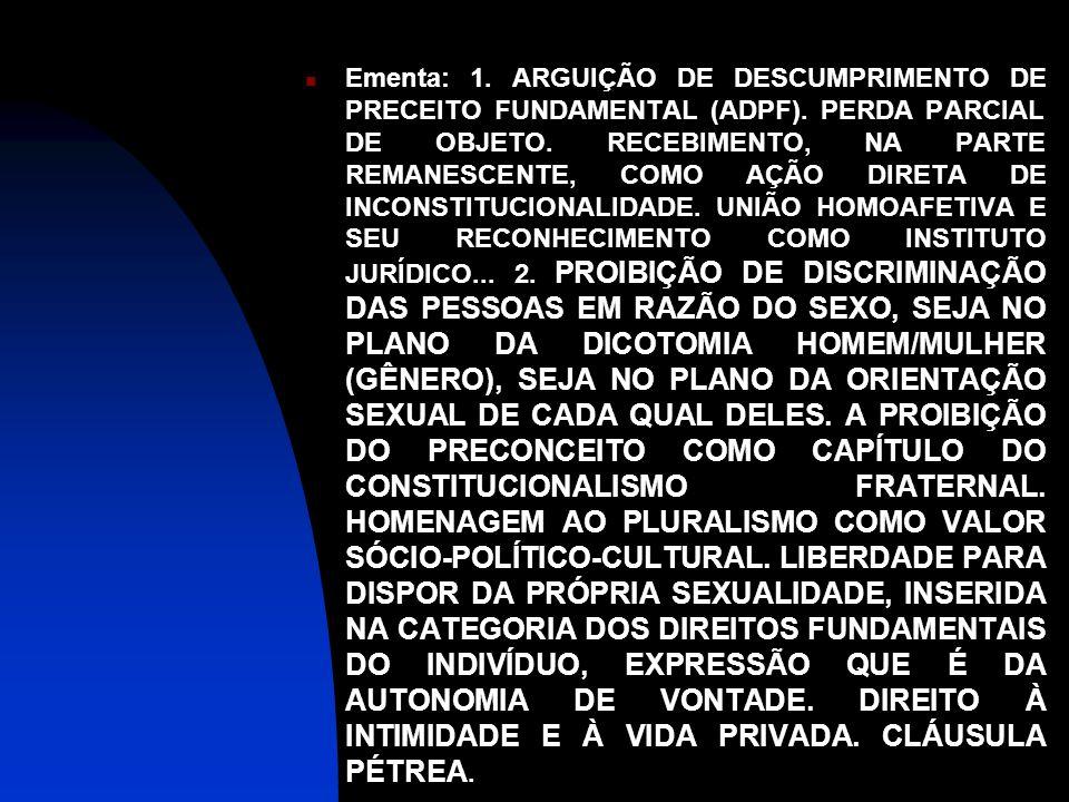 Ementa: 1. ARGUIÇÃO DE DESCUMPRIMENTO DE PRECEITO FUNDAMENTAL (ADPF)