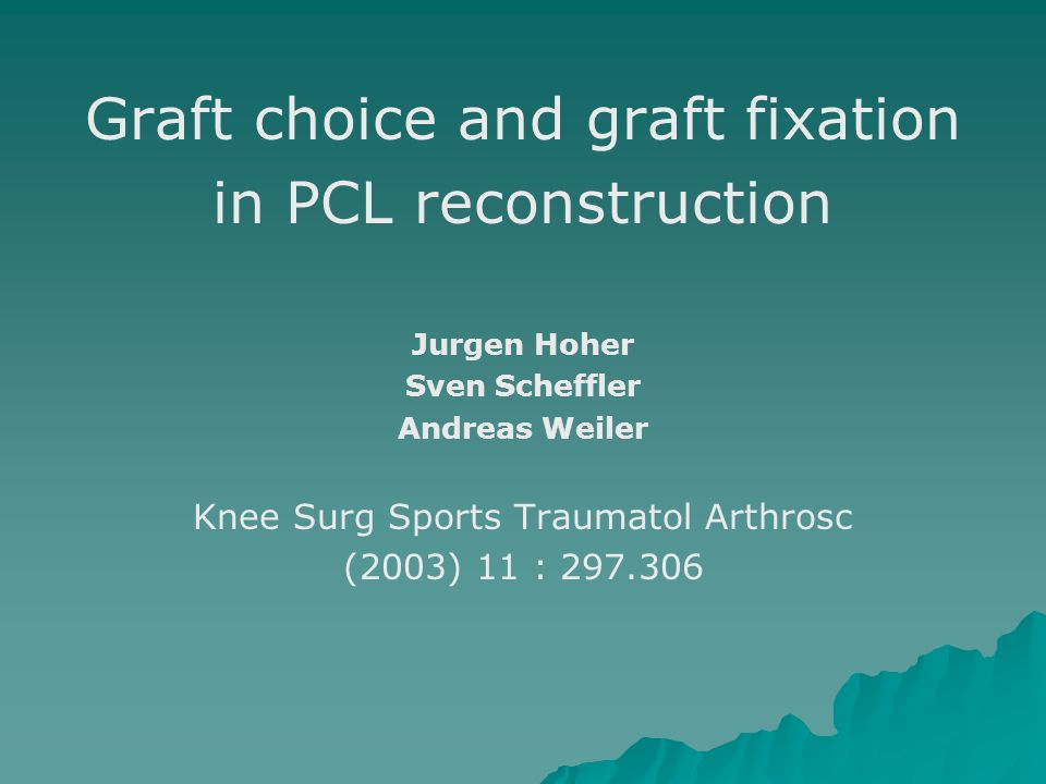 Graft choice and graft fixation in PCL reconstruction