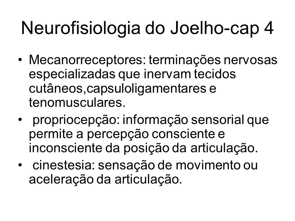 Neurofisiologia do Joelho-cap 4