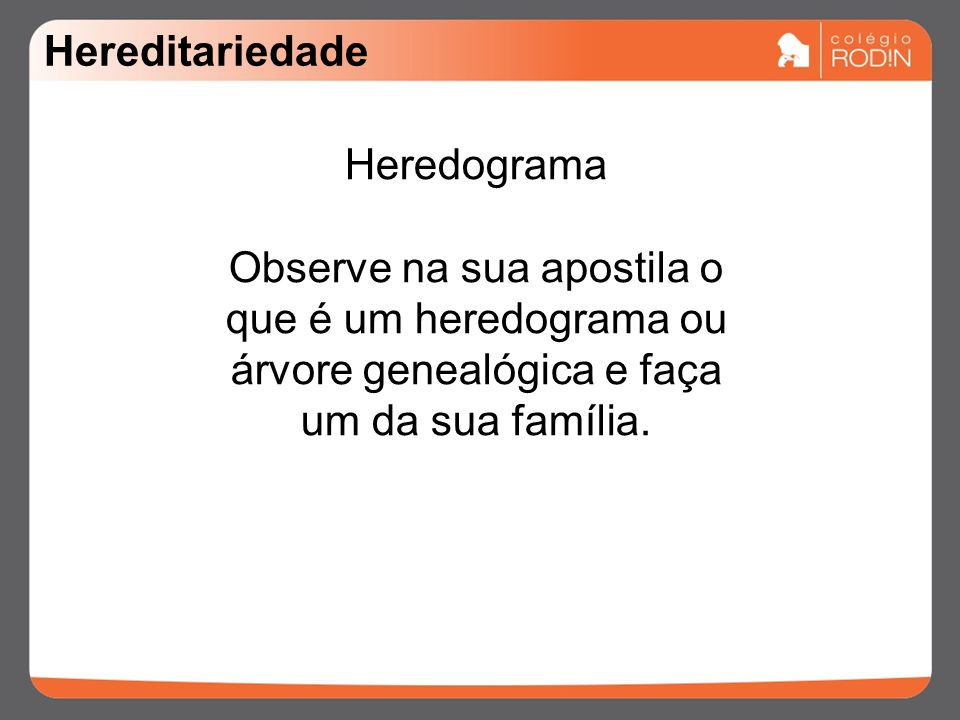 Hereditariedade Heredograma.