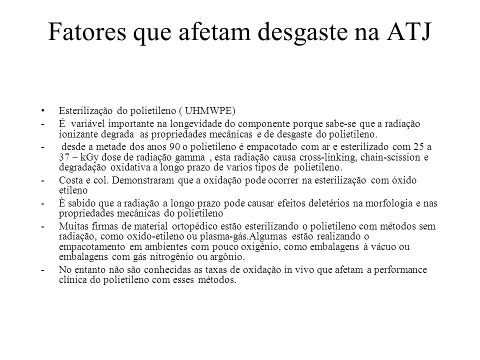 Fatores que afetam desgaste na ATJ