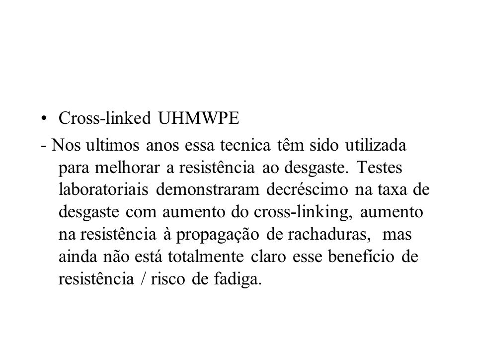 Cross-linked UHMWPE
