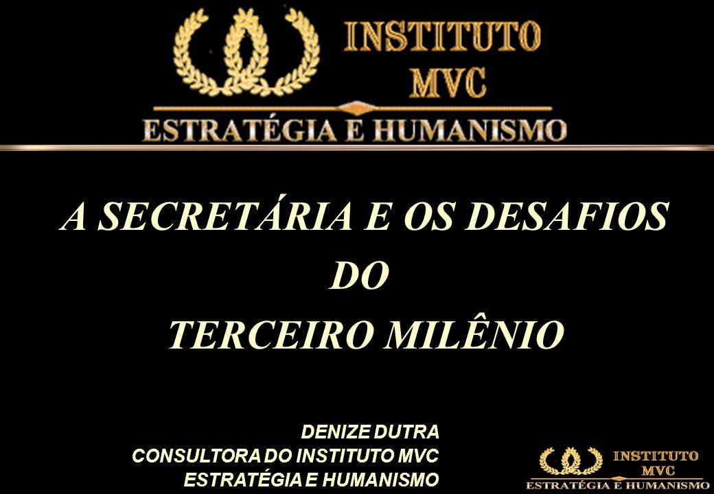 A SECRETÁRIA E OS DESAFIOS