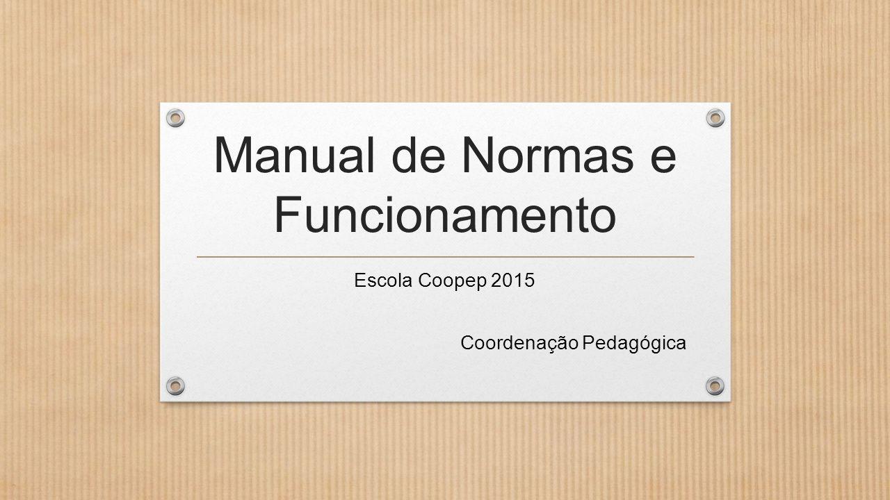 Manual de Normas e Funcionamento