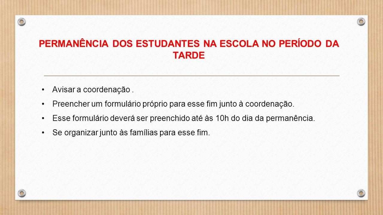 PERMANÊNCIA DOS ESTUDANTES NA ESCOLA NO PERÍODO DA TARDE