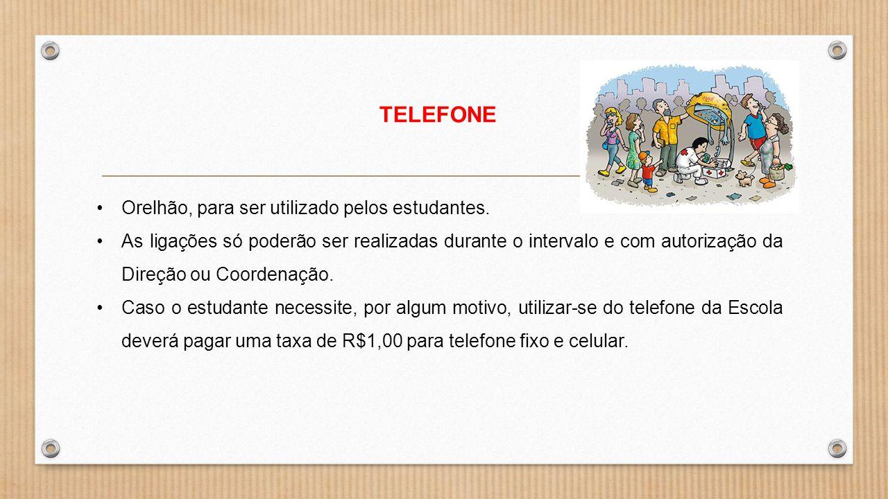 TELEFONE Orelhão, para ser utilizado pelos estudantes.