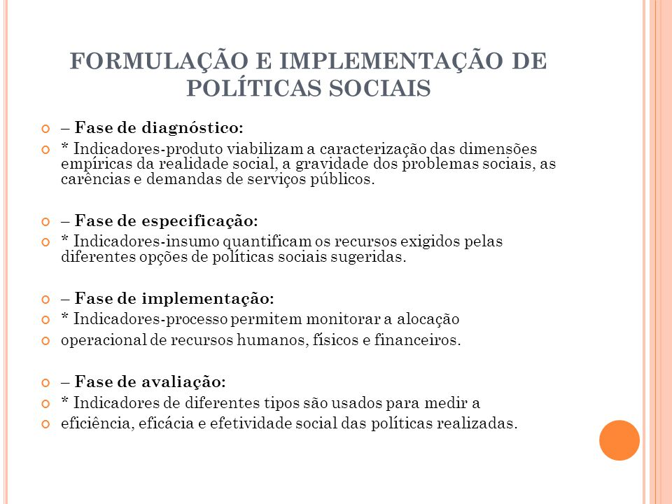 FORMULAÇÃO E IMPLEMENTAÇÃO DE POLÍTICAS SOCIAIS