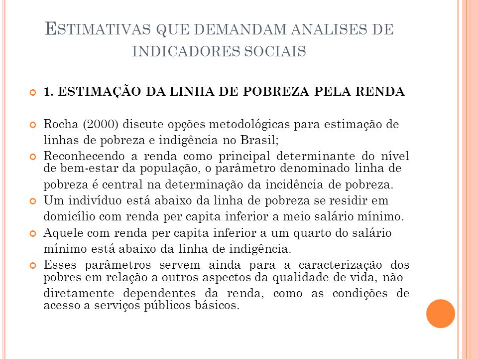 Estimativas que demandam analises de indicadores sociais