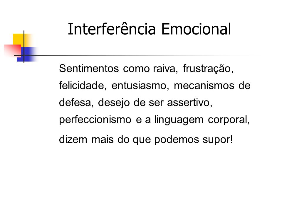 Interferência Emocional