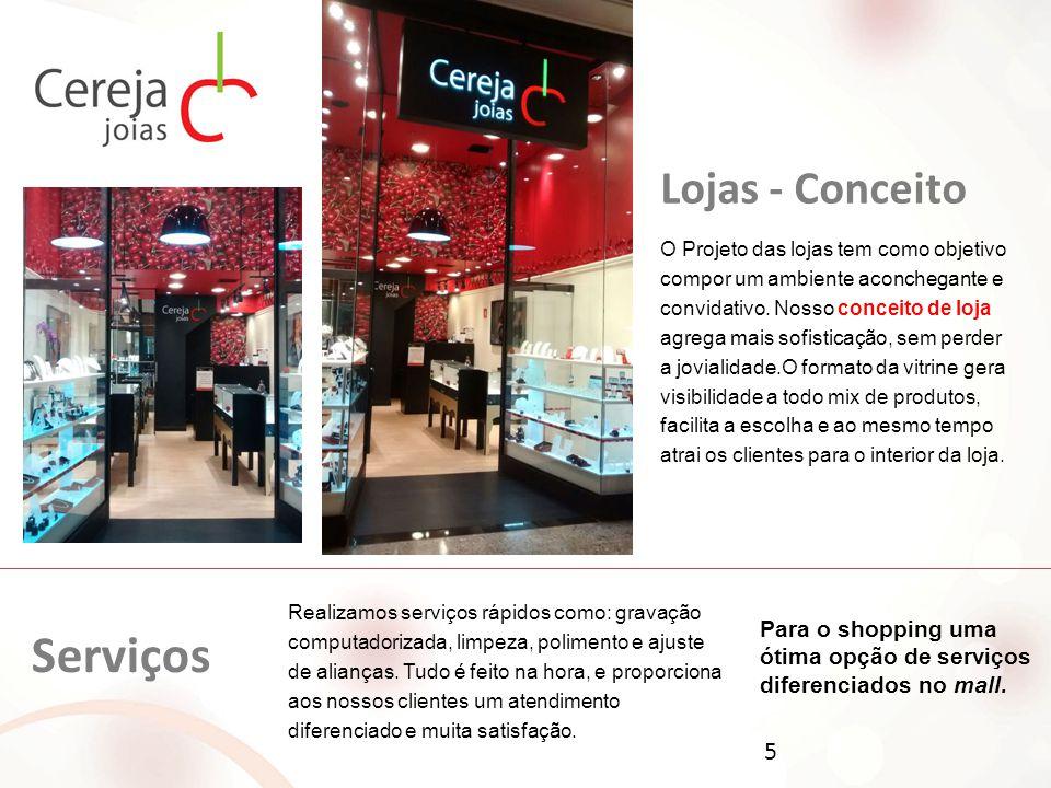 Serviços Lojas - Conceito