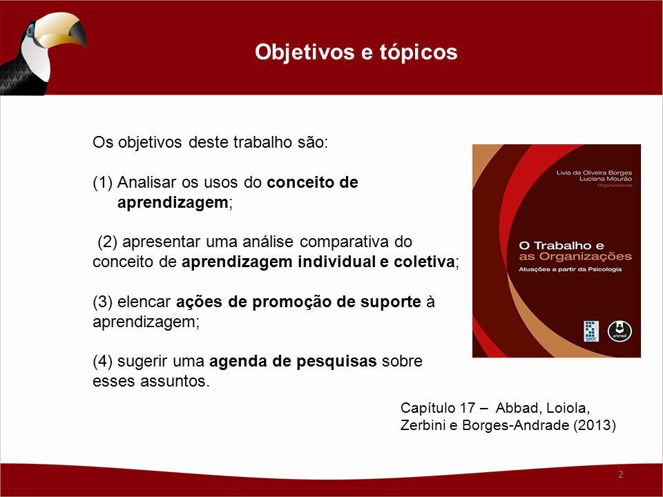 Objetivos e tópicos Os objetivos deste trabalho são: