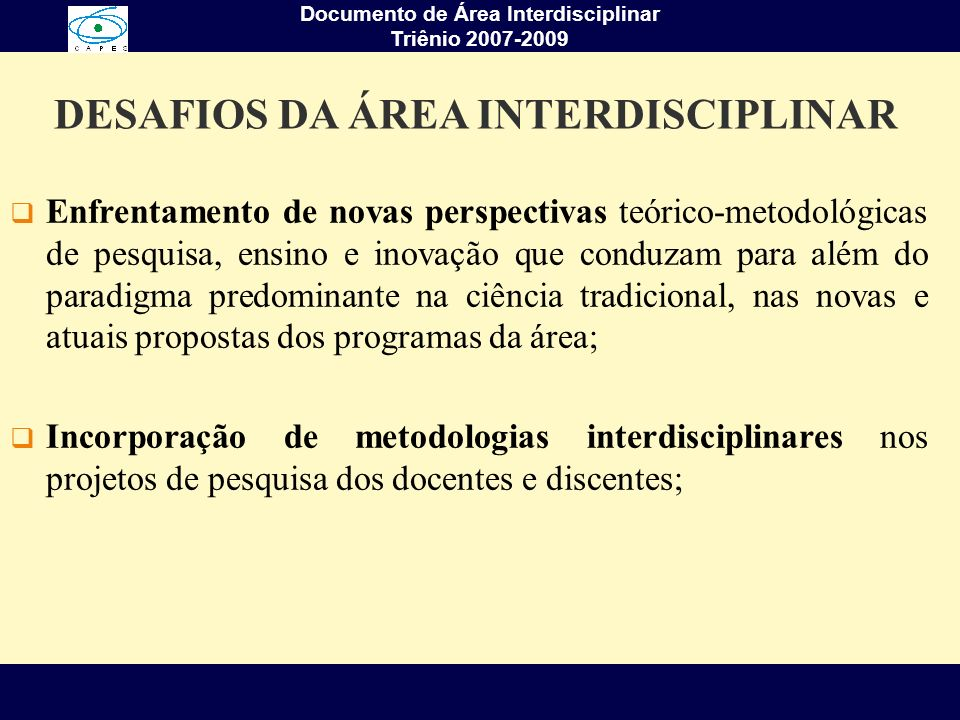 DESAFIOS DA ÁREA INTERDISCIPLINAR