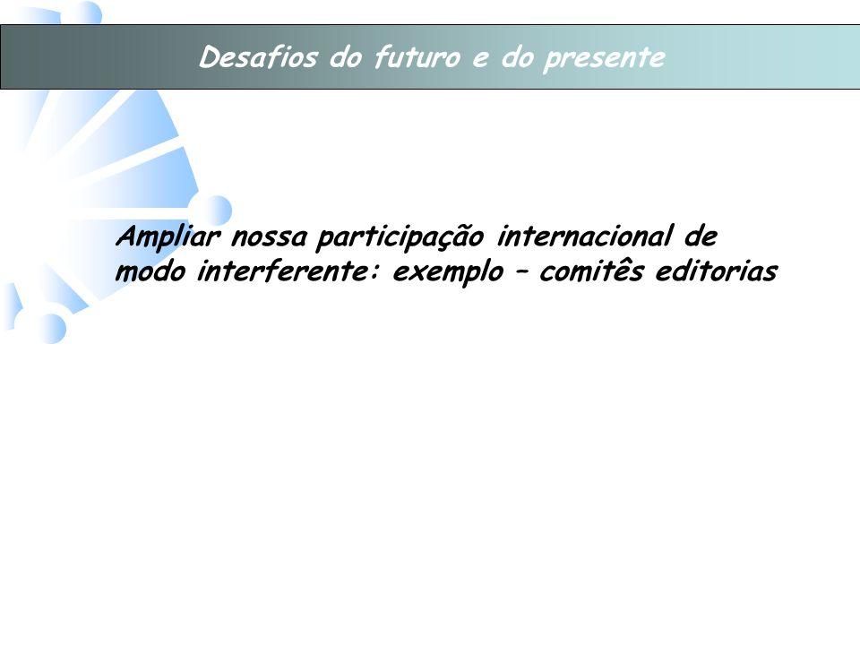 Desafios do futuro e do presente