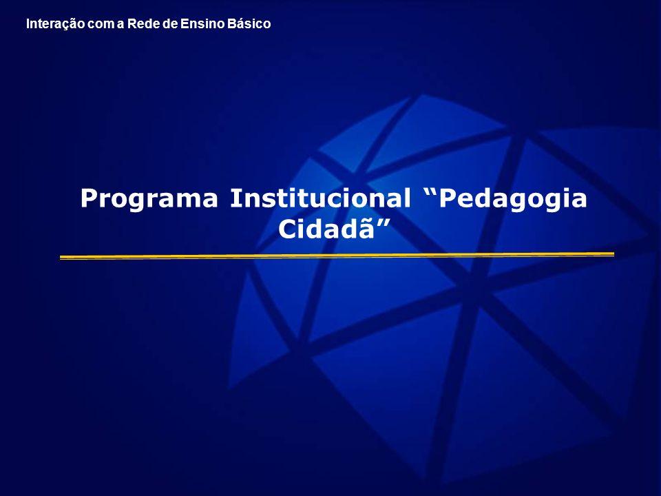 Programa Institucional Pedagogia Cidadã
