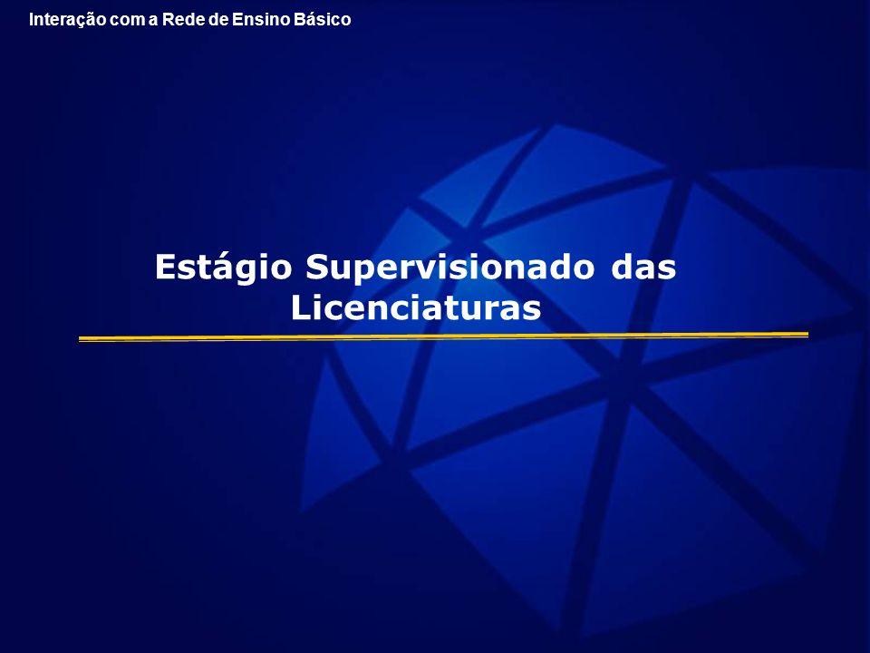 Estágio Supervisionado das Licenciaturas