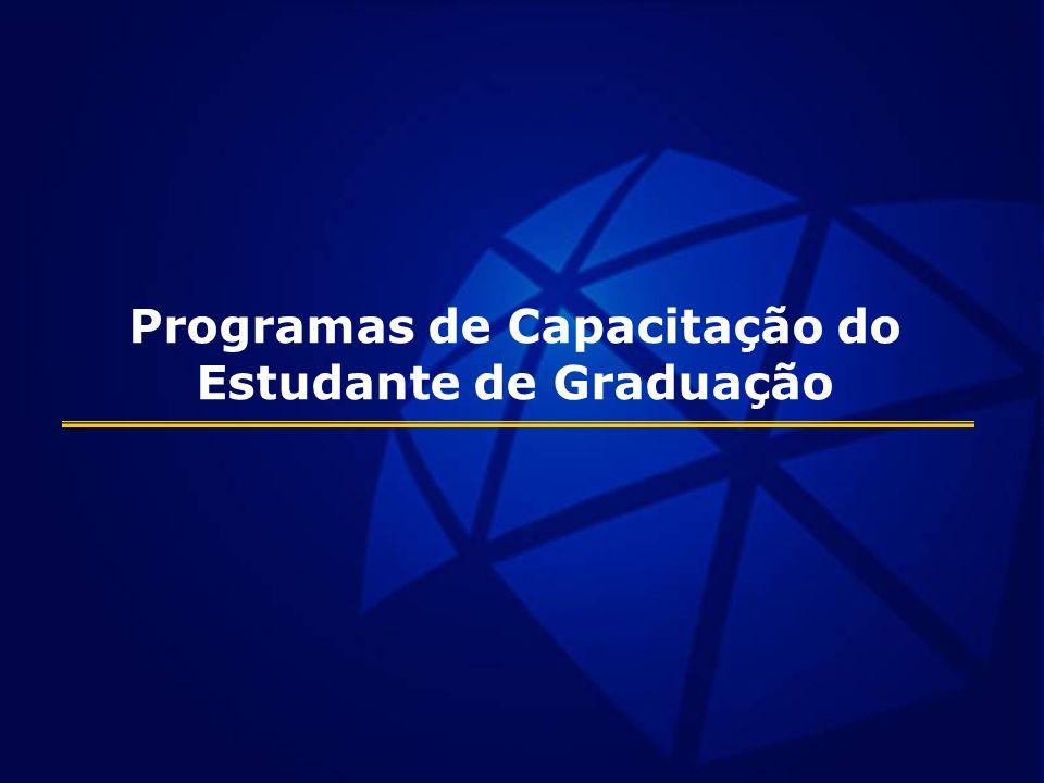 Programas de Capacitação do Estudante de Graduação
