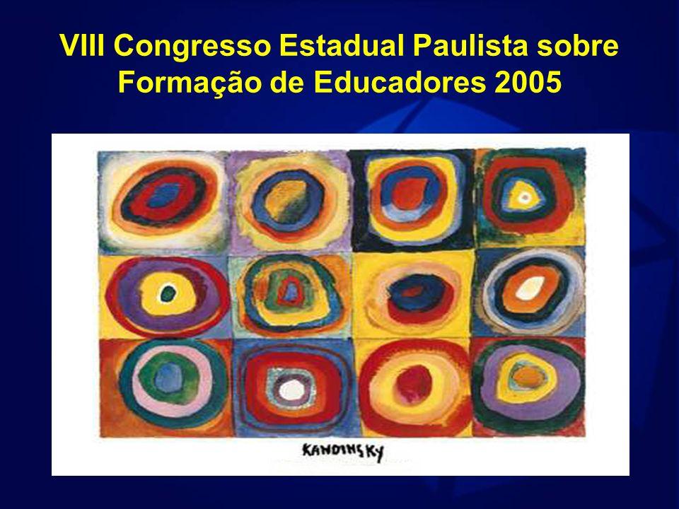 VIII Congresso Estadual Paulista sobre Formação de Educadores 2005