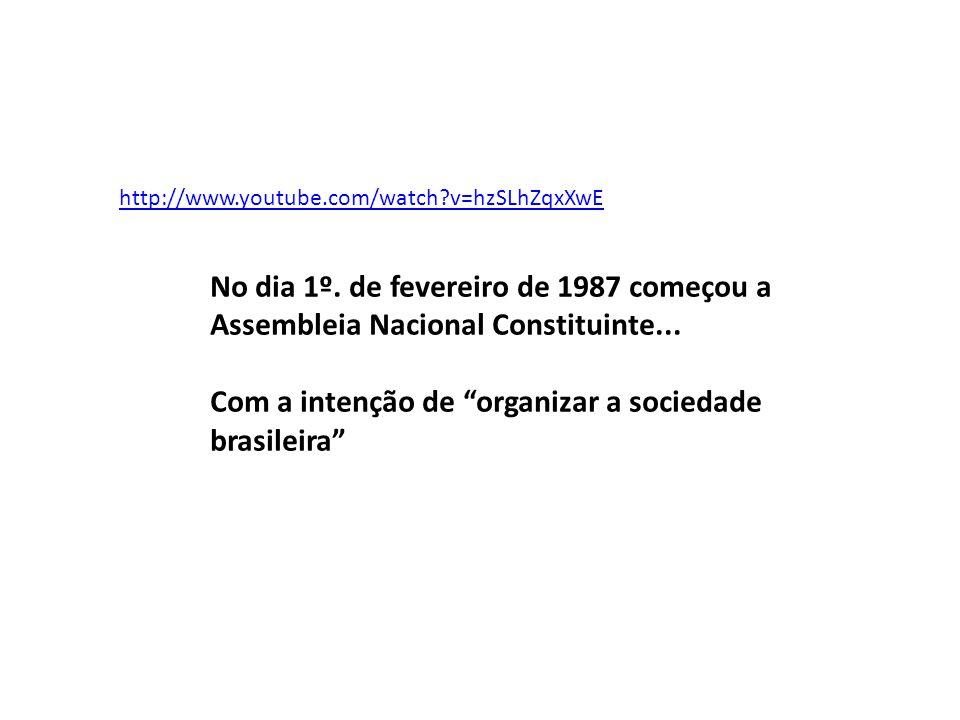 Com a intenção de organizar a sociedade brasileira
