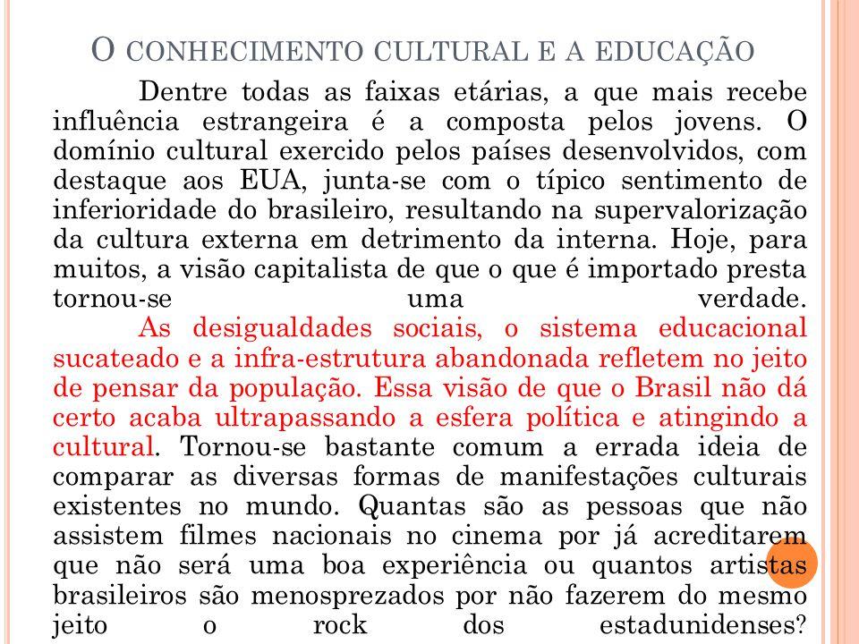 O conhecimento cultural e a educação