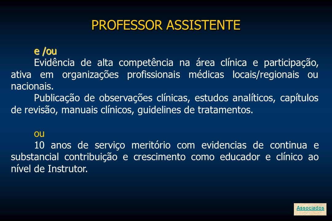 PROFESSOR ASSISTENTE e /ou
