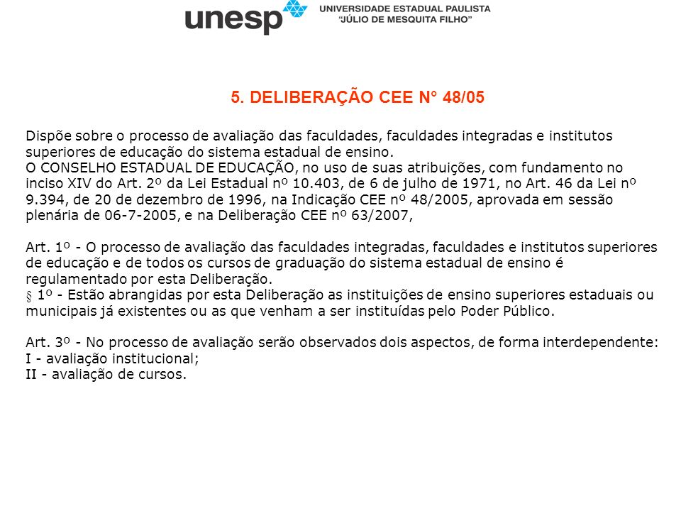 5. DELIBERAÇÃO CEE N° 48/05