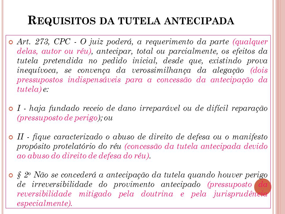 Requisitos da tutela antecipada
