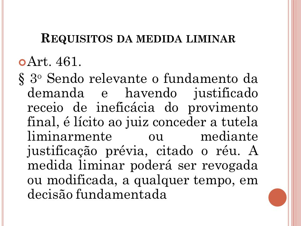 Requisitos da medida liminar