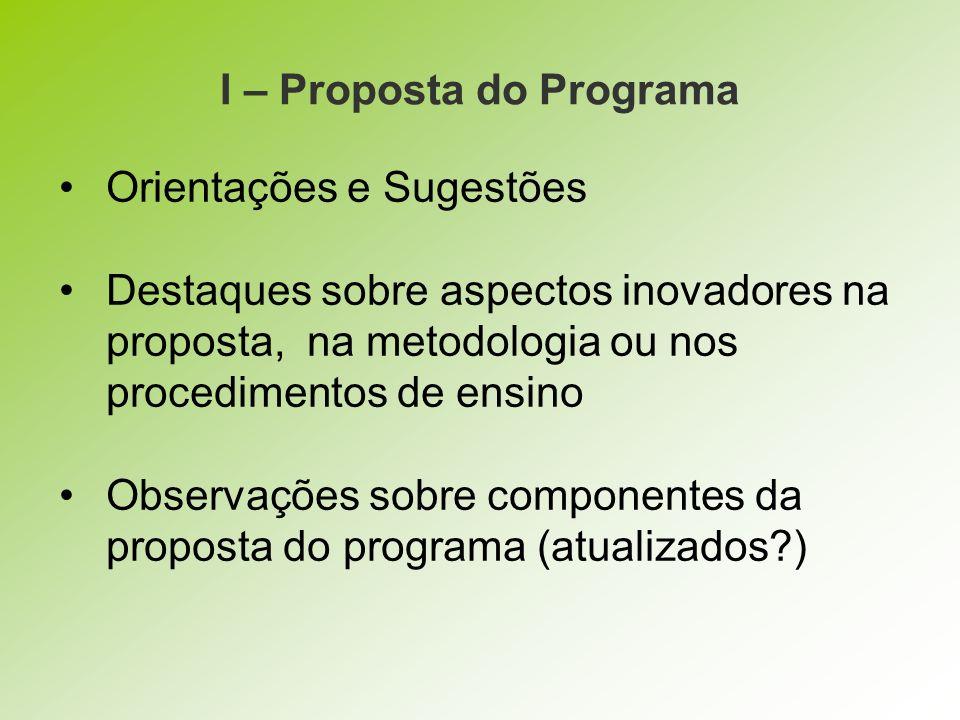 I – Proposta do Programa