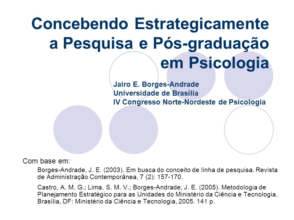 Concebendo Estrategicamente a Pesquisa e Pós-graduação em Psicologia