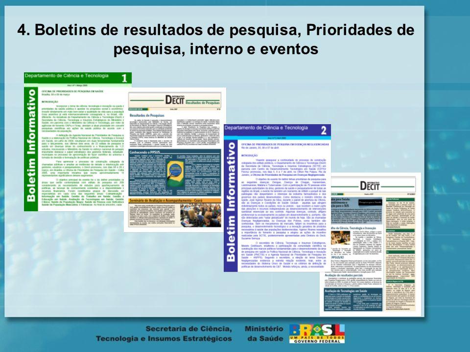 4. Boletins de resultados de pesquisa, Prioridades de pesquisa, interno e eventos