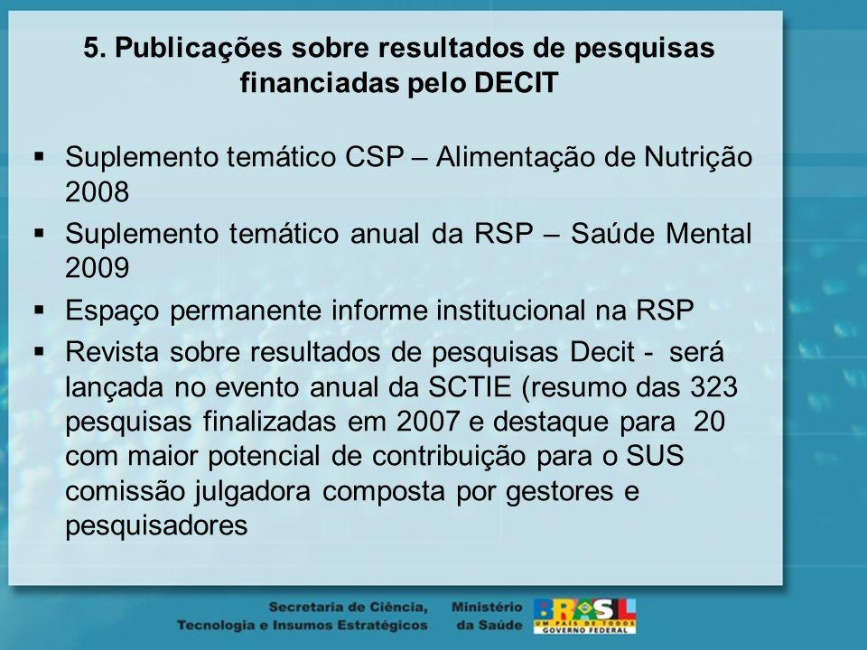 5. Publicações sobre resultados de pesquisas financiadas pelo DECIT
